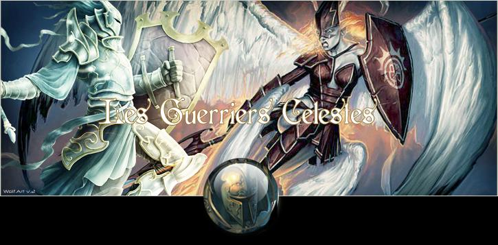 les guerriers celestes Index du Forum